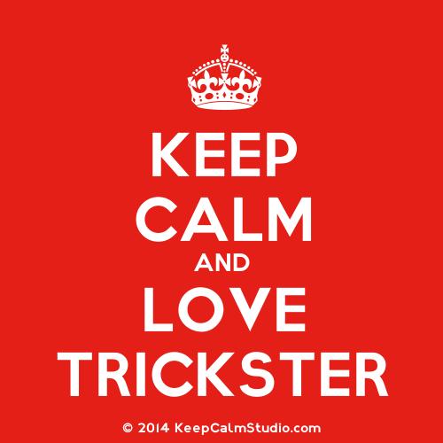 Name:  KeepCalmStudio.com-[Crown]-Keep-Calm-And-Love-Trickster (1).png Views: 178 Size:  27.4 KB