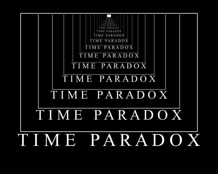 Name:  time-paradox.jpg Views: 218 Size:  49.0 KB