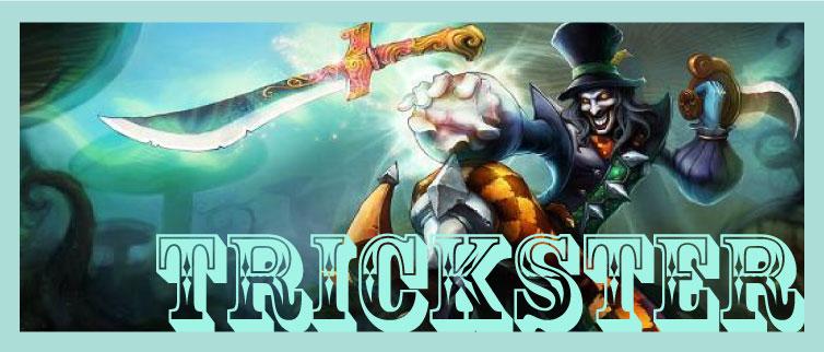 Name:  TricksterForumHEADER.jpg Views: 2310 Size:  65.8 KB