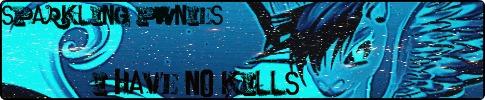 Name:  Ihavenokills.jpg Views: 200 Size:  33.0 KB