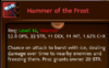 Click image for larger version.  Name:HammerOfTheFrost.png Views:10447 Size:49.2 KB ID:153553