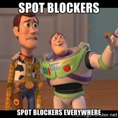 Name:  Meme- spot blockers.jpg Views: 19090 Size:  99.5 KB